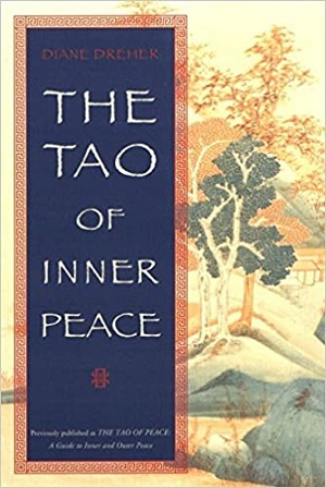 Author Interview: Diane Dreher, Author of The Tao of Inner Peace