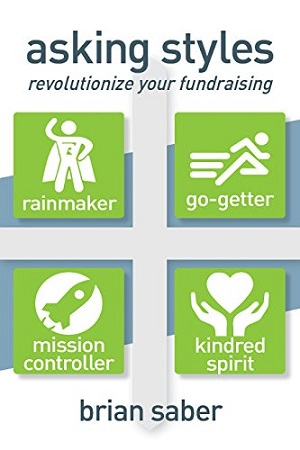 Author Interview: Brian Saber, Author of Asking Styles: Revolutionize Your Fundraising