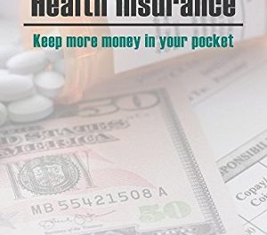 Author Interview: William J. Pokluda, CEBS, Author of Maximize Your Health Insurance: Keep More Money in Your Pocket