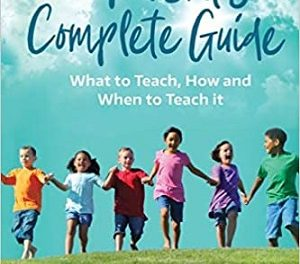 Author Interview: Sherry Rhodes, author of The Parent's Complete Guide: What to Teach, How and When to Teach It