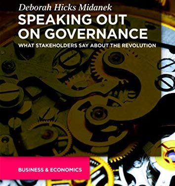 BOOK AWARD WINNER: SPEAKING OUT ON GOVERNANCE: WHAT STAKEHOLDERS SAY ABOUT THE REVOLUTION