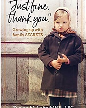 Author Interview: Evelyn M. Leite, author of Just Fine Thank You