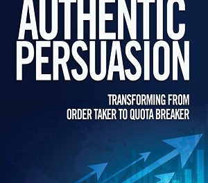 Member of the Week: Jason Cutter, author of Selling With Authentic Persuasion: Transform from Order Taker to Quota Breaker