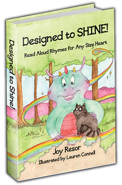 Member of the Week: Joy Resor, author of Designed to SHINE! Read Aloud Rhymes for Any Size Heart