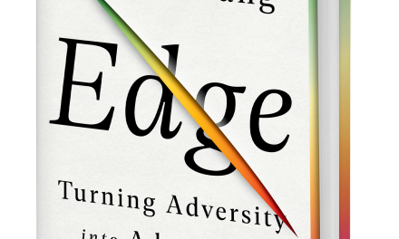 BOOK AWARD WINNER: EDGE: TURNING ADVERSITY INTO ADVANTAGE