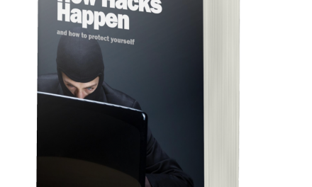 BOOK AWARD WINNER: HOW HACKS HAPPEN AND HOW TO PROTECT YOURSELF
