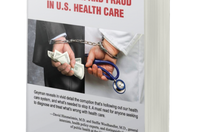 BOOK AWARD WINNER: PROFITEERING, CORRUPTION AND FRAUD IN U.S. HEALTH CARE