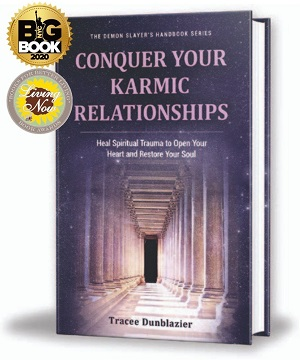 Author Interview: Tracee Dunblazier, Author of Conquer Your Karmic Relationships