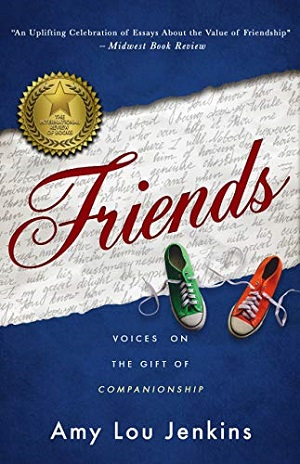 Member of the Week: Amy Lou Jenkins, author of Friends: Voices On The Gift Of Companionship