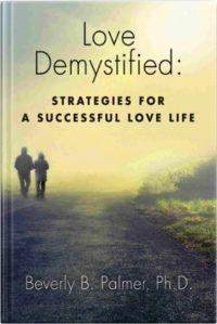 Love Demystified by Beverly B. Palmer Ph.D.