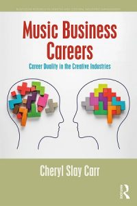 Music Business Careers by Cheryl Carr