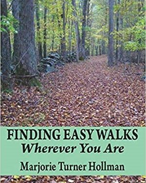 Member of the Week: Marjorie Turner Hollman, author of Finding Easy Walks Wherever You Are