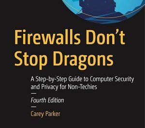Author Interview: Carey Parker, Author of Firewalls Don't Stop Dragons