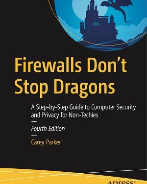 Author Interview: Carey Parker, Author of Firewalls Don't Stop Dragons