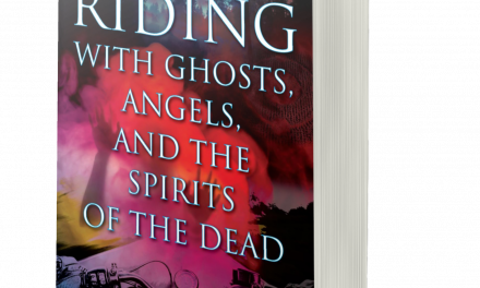 BOOK AWARD WINNER: RIDING WITH GHOSTS, ANGELS, AND THE SPIRITS OF THE DEAD
