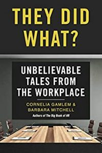 They Did What by Cornelia Gamlem