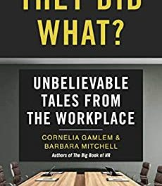 Member of the Week: Cornelia Gamlem, author of They Did What? Unbelievable Tales from the Workplace