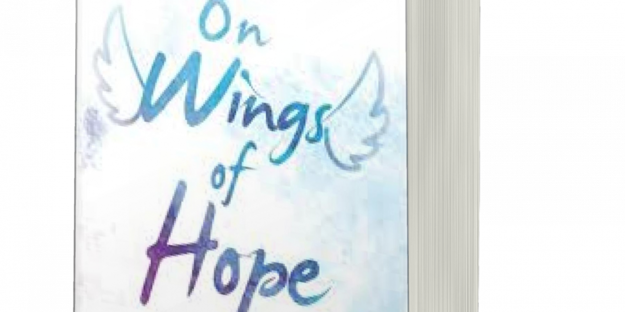 BOOK AWARD WINNER: ON WINGS OF HOPE: LEADING LILY HOME