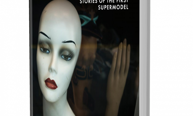 BOOK AWARD WINNER: MANNEQUINS: STORIES OF THE FIRST SUPERMODEL