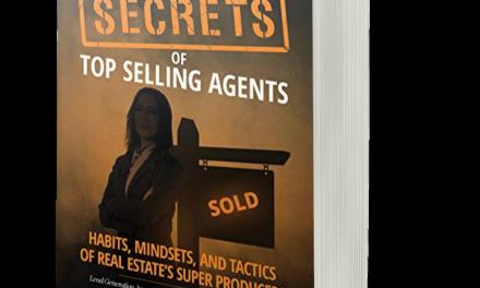 BOOK AWARD WINNER: SECRETS OF TOP SELLING AGENTS: HABITS, MINDSETS, AND TACTICS OF REAL ESTATE'S SUPER PRODUCERS