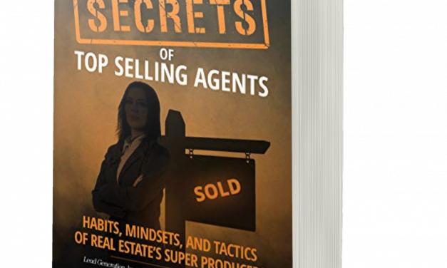BOOK AWARD WINNER: SECRETS OF TOP SELLING AGENTS: HABITS, MINDSETS, AND TACTICS OF REAL ESTATE'S SUPER PRODUCERS