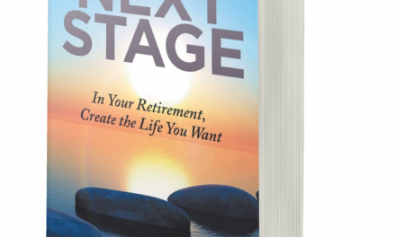BOOK AWARD WINNER: NEXT STAGE: IN YOUR RETIREMENT, CREATE THE LIFE YOU WANT