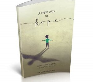 Member of the Week: William Stephenson, PhD., author of A New Way To Hope: Stories That Describe The Journey To Hope