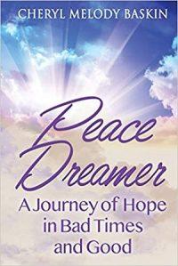 Peace Dreamer by Cheryl Melody Baskin