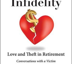 Author Interview: Laura L. Whittemore, Author of Financial Infidelity: Love and Theft in Retirement