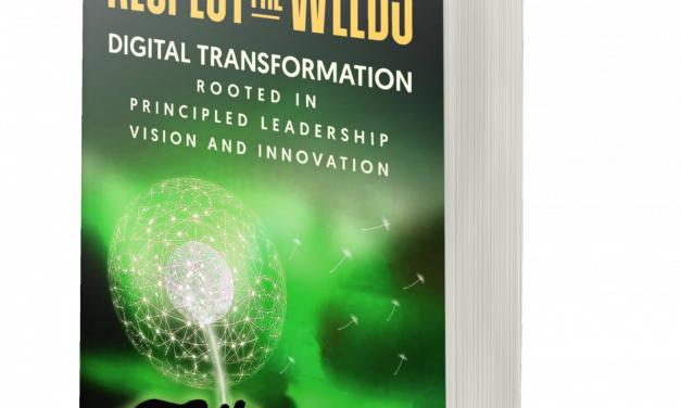 Author Interview: Adan K. Pope and Peter J. Buonfiglio, Authors of Respect the Weeds: Digital Transformation Rooted in Principled Leadership, Vision and Innovation