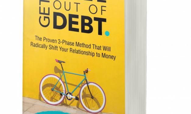 BOOK AWARD WINNER: GET THE HELL OUT OF DEBT: THE PROVEN 3-PHASE METHOD THAT WILL RADICALLY SHIFT YOUR RELATIONSHIP TO MONEY