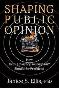 Shaping Public Opinion by Janice S. Ellis, PhD