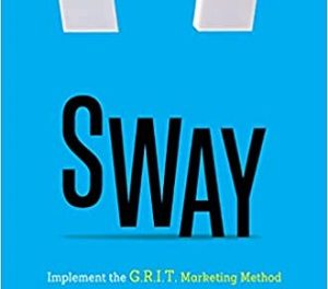 Member of the Week: Christina Del Villar, author of Sway – Implement the G.R.I.T. Marketing Method to Gain Influence and Drive Corporate Strategy