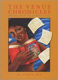 The Venus Chronicles by Carol Gee