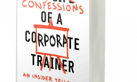 BOOK AWARD WINNER: CONFESSIONS OF A CORPORATE TRAINER: AN INSIDER TELLS ALL