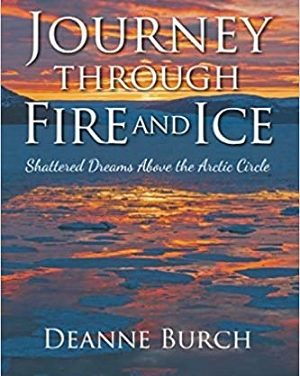 Author Interview: Deanne Burch, Author of Journey Through Fire and Ice