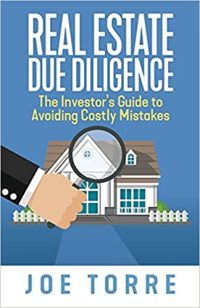 Real Estate Due Diligence by Joe Torre