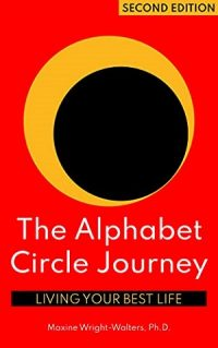The Alphabet Circle Journey by Maxine Wright-Walters Ph.D