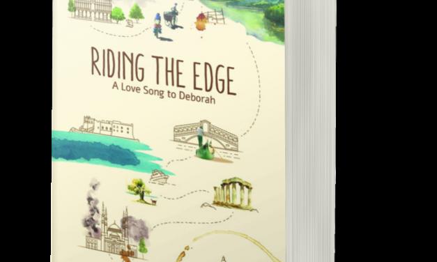 BOOK AWARD WINNER: RIDING THE EDGE: A LOVE SONG TO DEBORAH