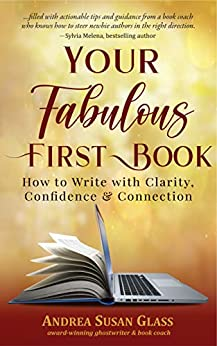 Member of the Week: Andrea Susan Glass, author of Your Fabulous First Book: How to Write with Clarity, Confidence & Connection