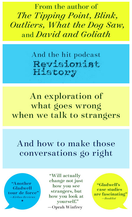 A+ Content from Malcolm Gladwell's Talking to Strangers