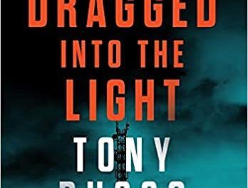 Author Interview: Tony Russo, Author of Dragged Into the Light