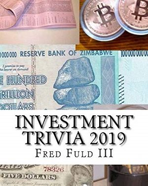 Author Interview: Fred Fuld, Author of Investment Trivia